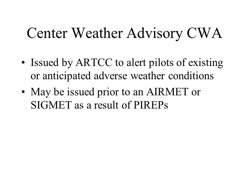 Center Weather Advisory CWA
