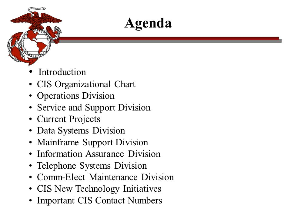 Agenda Introduction CIS Organizational Chart Operations Division