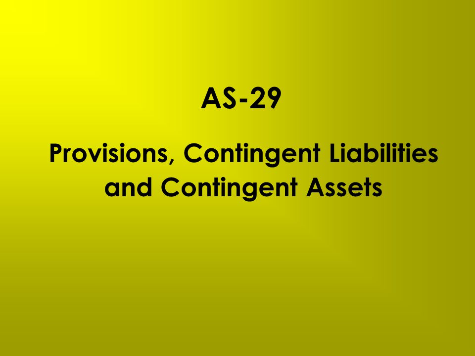 Provisions, Contingent Liabilities and Contingent Assets