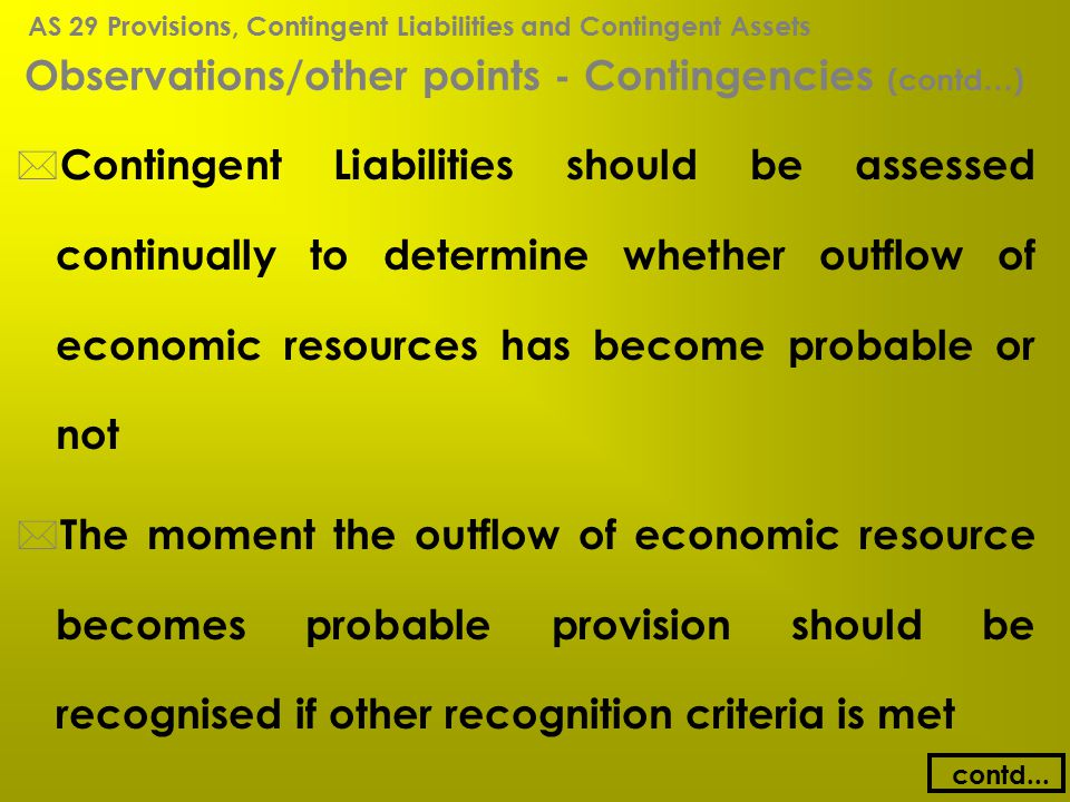 Observations/other points - Contingencies (contd…)