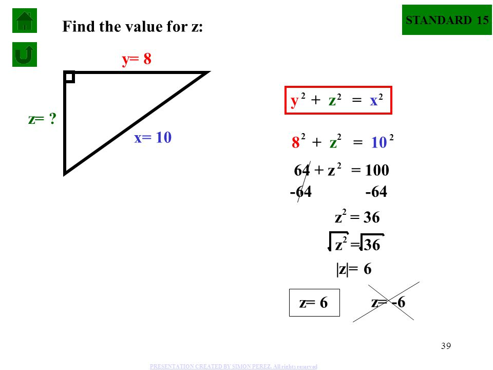 Find the value for z: y= 8 y + z = x z= x= 10 8 + z = 10