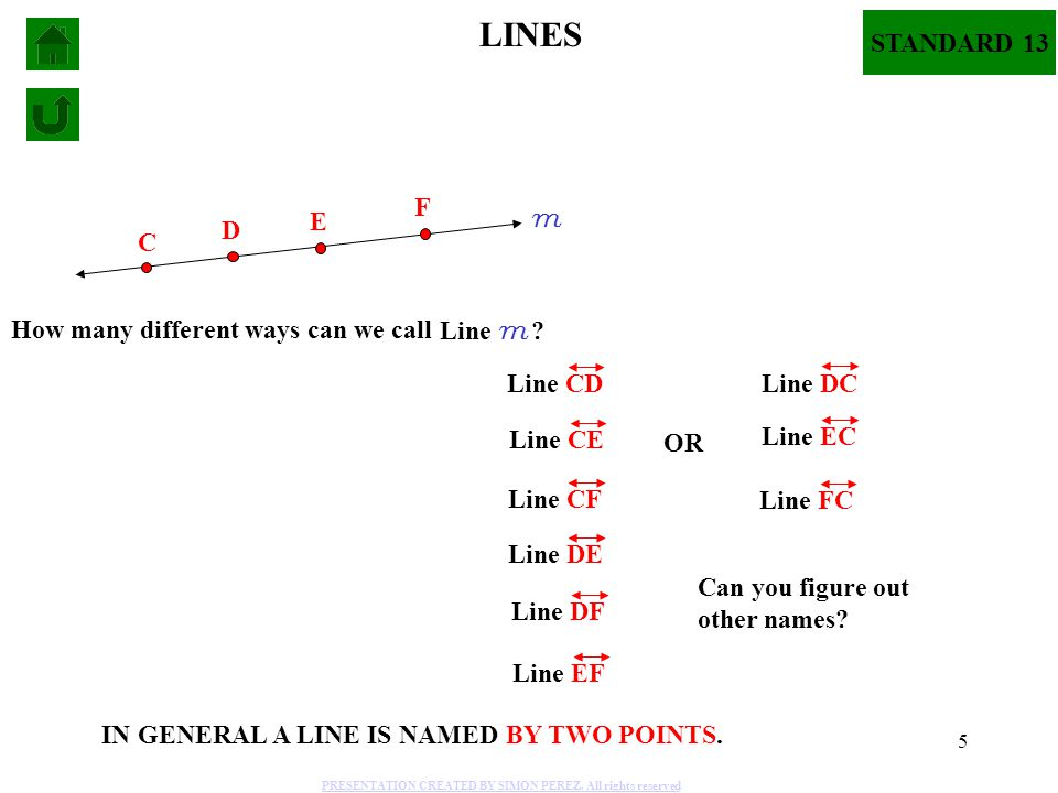 LINES STANDARD 13 F E m D C How many different ways can we call