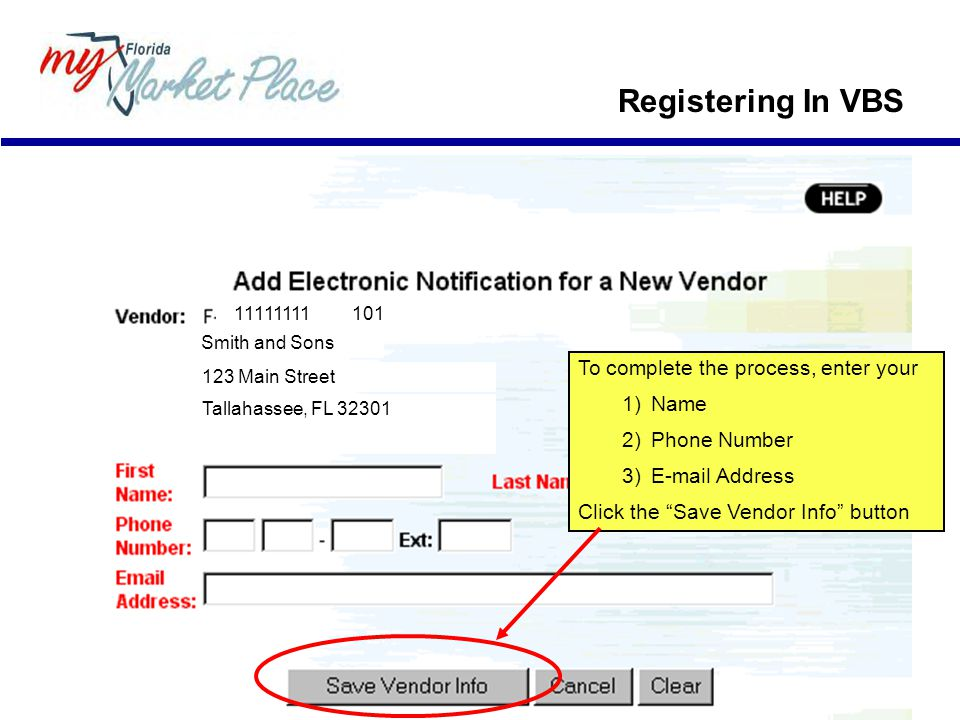 Registering In VBS To complete the process, enter your Name