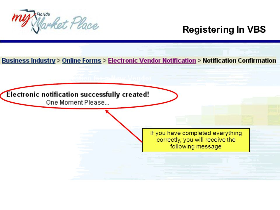 Registering In VBS If you have completed everything correctly, you will receive the following message.