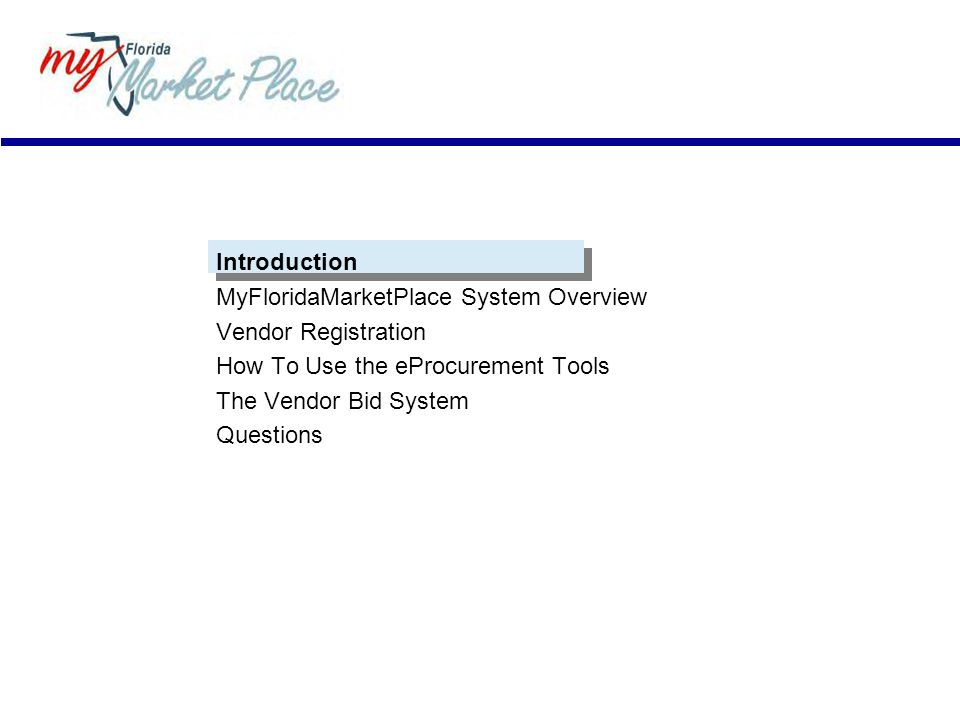 MyFloridaMarketPlace System Overview Vendor Registration