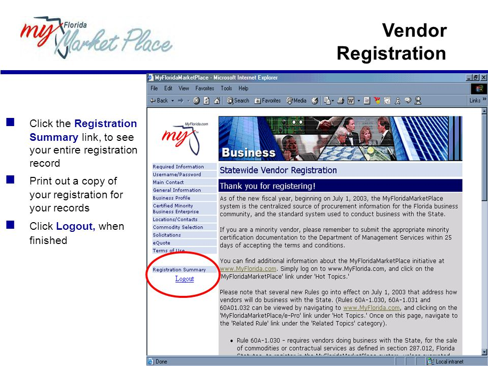 Vendor Registration  Click the Registration Summary link, to see your entire registration record.