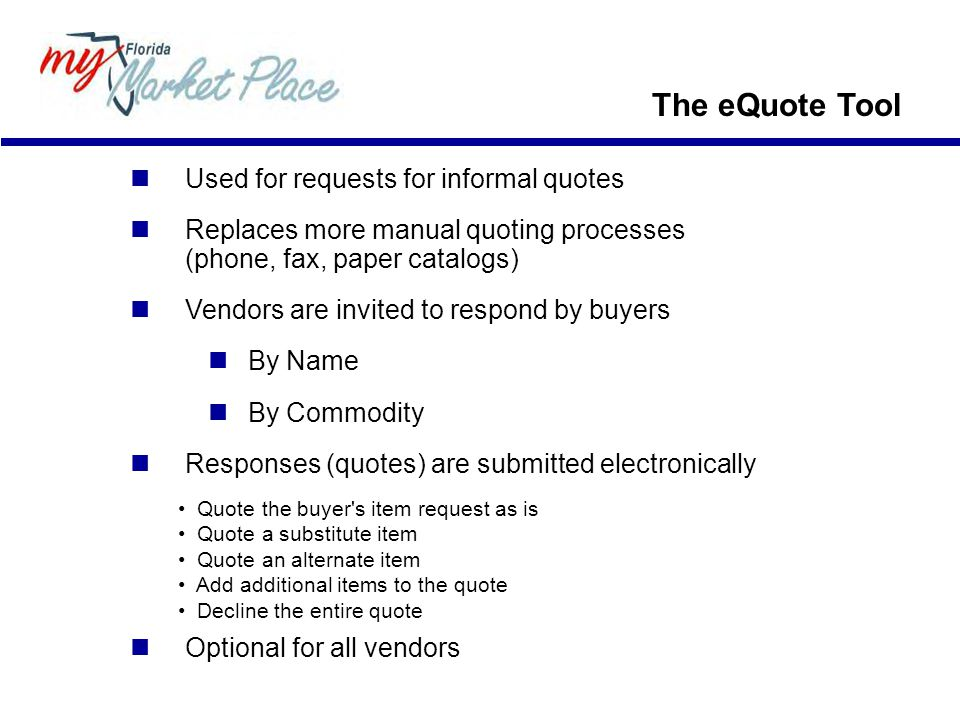 The eQuote Tool Used for requests for informal quotes
