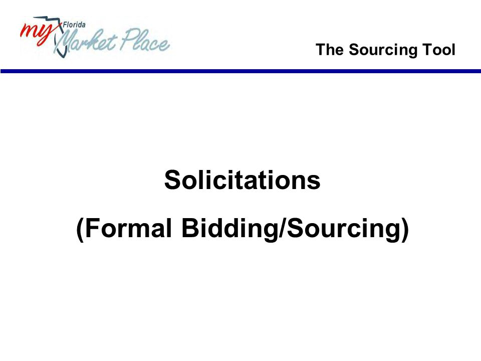(Formal Bidding/Sourcing)