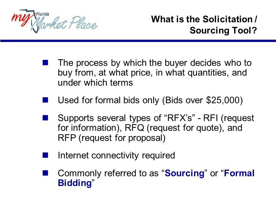 What is the Solicitation / Sourcing Tool