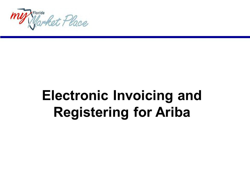 Electronic Invoicing and Registering for Ariba