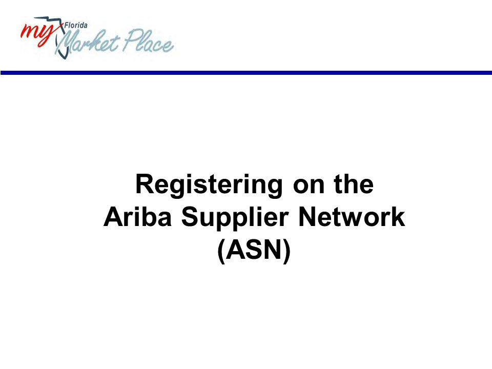 Registering on the Ariba Supplier Network (ASN)