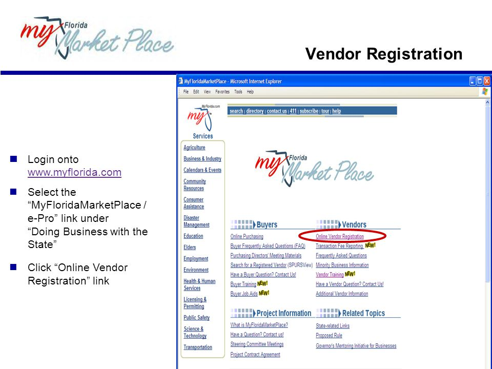 Vendor Registration  Login onto www.myflorida.com