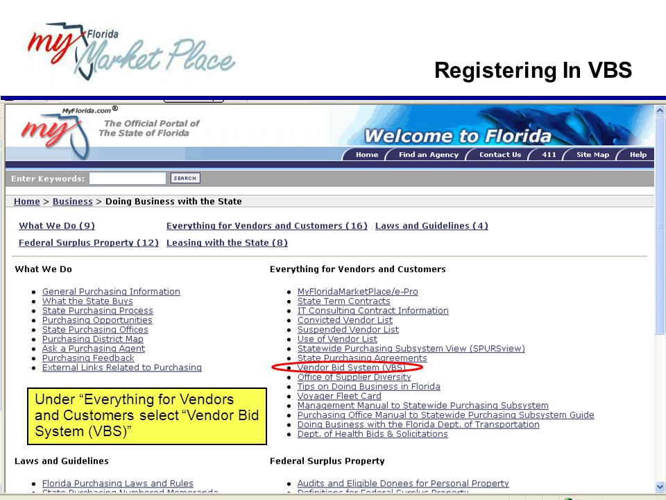 Registering In VBS Under Everything for Vendors and Customers select Vendor Bid System (VBS)