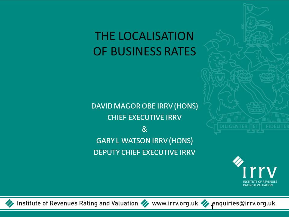 THE LOCALISATION OF BUSINESS RATES