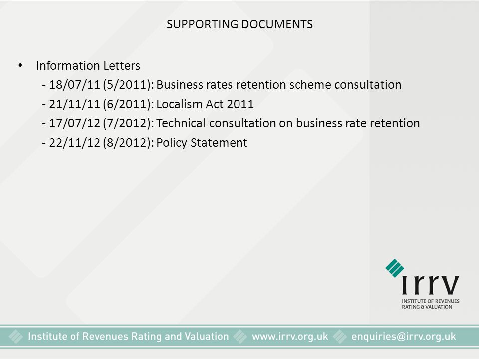 SUPPORTING DOCUMENTS Information Letters. - 18/07/11 (5/2011): Business rates retention scheme consultation.