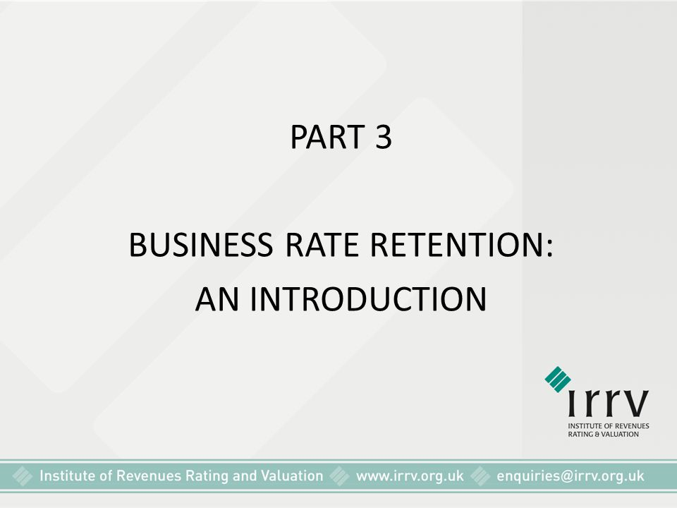 BUSINESS RATE RETENTION: