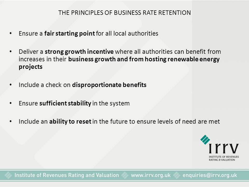 THE PRINCIPLES OF BUSINESS RATE RETENTION