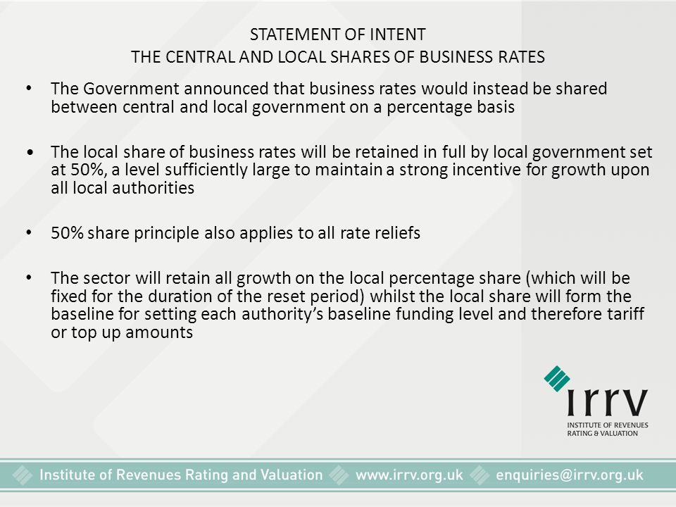 STATEMENT OF INTENT THE CENTRAL AND LOCAL SHARES OF BUSINESS RATES