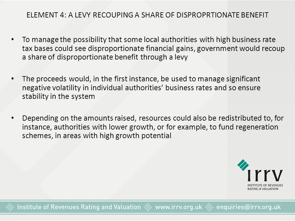 ELEMENT 4: A LEVY RECOUPING A SHARE OF DISPROPRTIONATE BENEFIT
