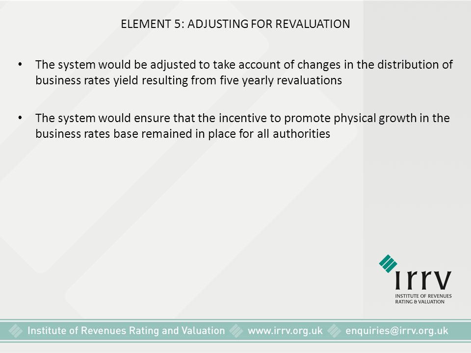 ELEMENT 5: ADJUSTING FOR REVALUATION