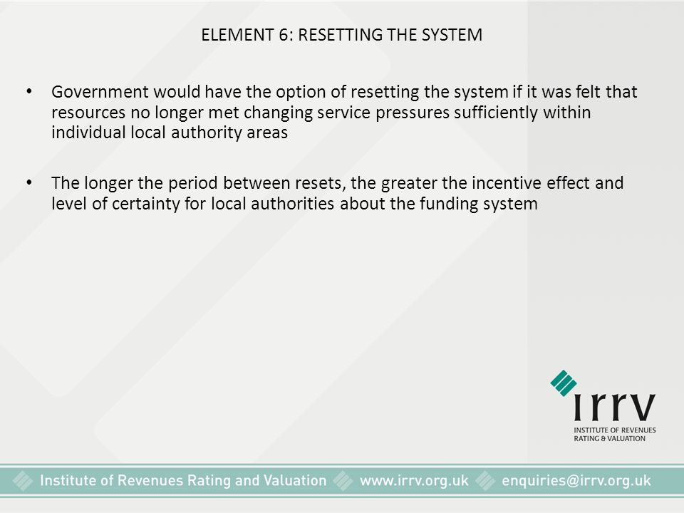 ELEMENT 6: RESETTING THE SYSTEM