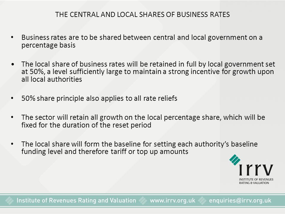 THE CENTRAL AND LOCAL SHARES OF BUSINESS RATES