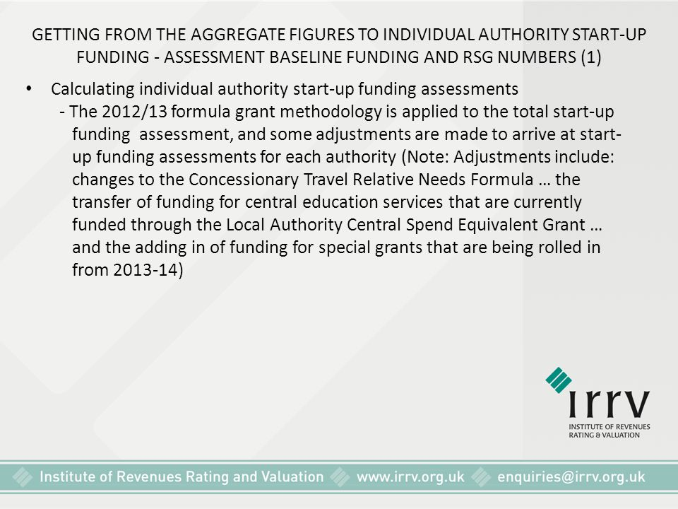 GETTING FROM THE AGGREGATE FIGURES TO INDIVIDUAL AUTHORITY START-UP FUNDING - ASSESSMENT BASELINE FUNDING AND RSG NUMBERS (1)