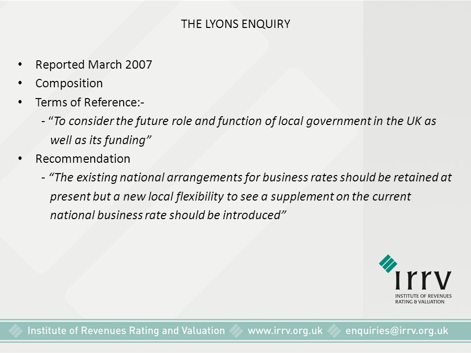 THE LYONS ENQUIRY Reported March 2007. Composition. Terms of Reference:-