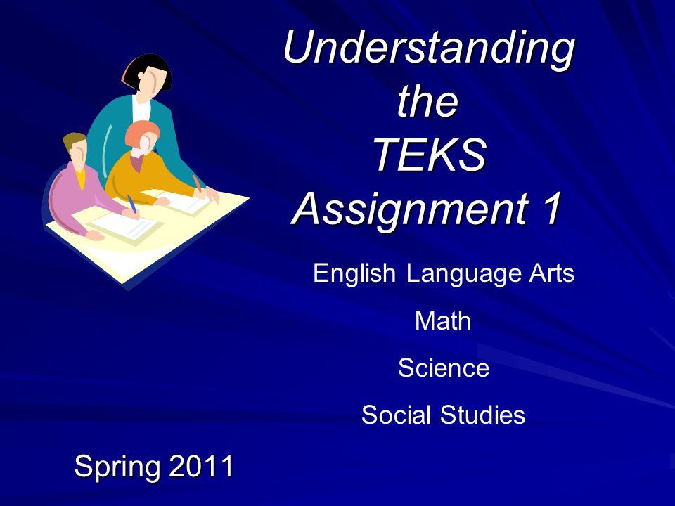 Understanding the TEKS Assignment 1
