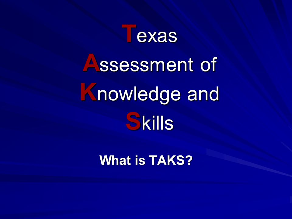 Texas Assessment of Knowledge and Skills