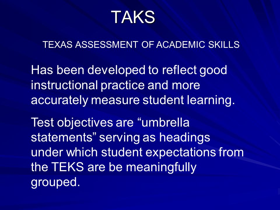 TEXAS ASSESSMENT OF ACADEMIC SKILLS