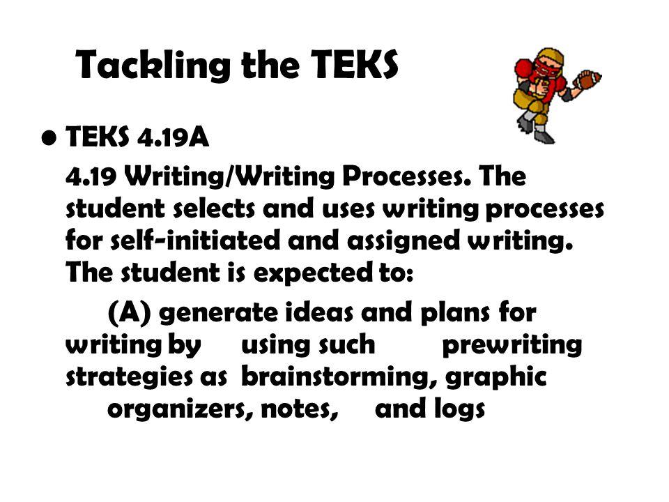 Tackling the TEKS TEKS 4.19A
