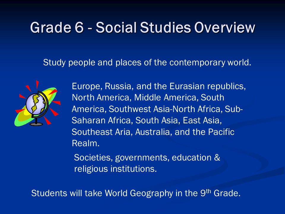 Grade 6 - Social Studies Overview
