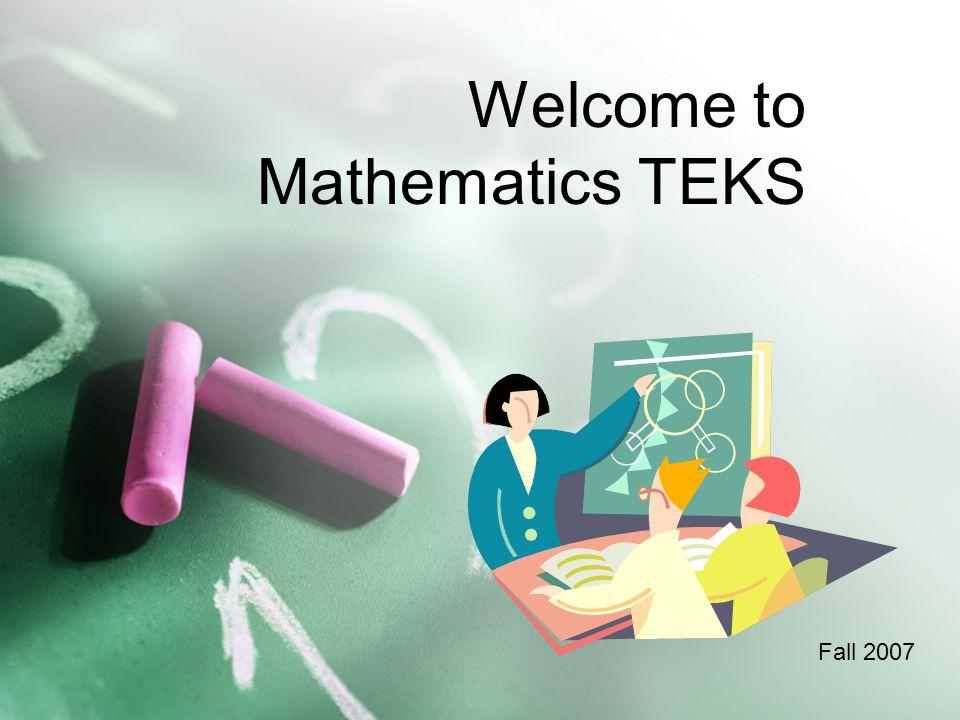 Welcome to Mathematics TEKS