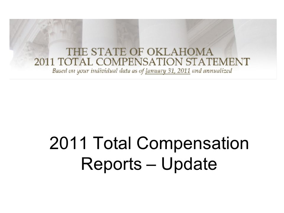 2011 Total Compensation Reports – Update