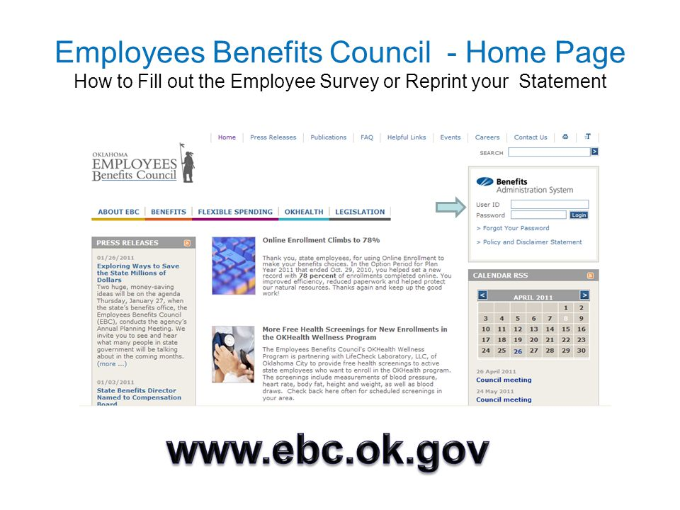 Employees Benefits Council - Home Page How to Fill out the Employee Survey or Reprint your Statement