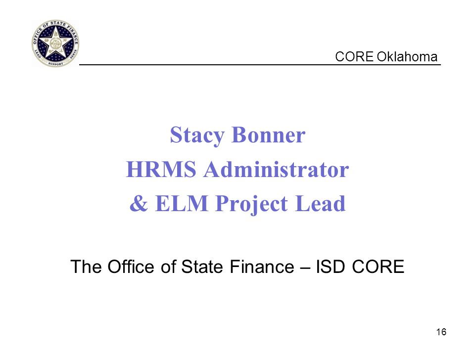 The Office of State Finance – ISD CORE