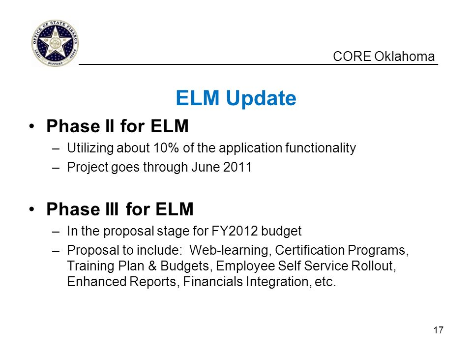 ELM Update Phase II for ELM Phase III for ELM CORE Oklahoma