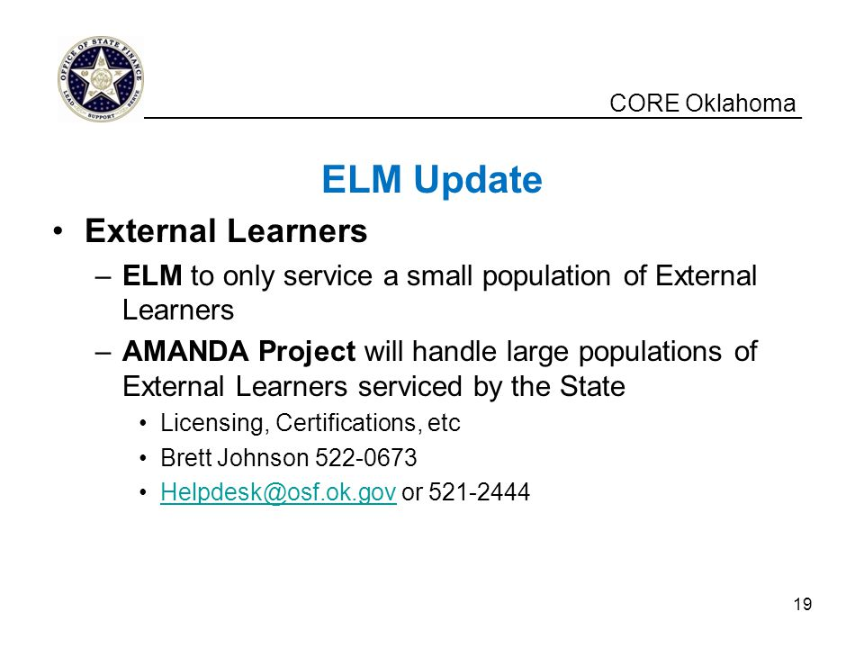 ELM Update External Learners CORE Oklahoma
