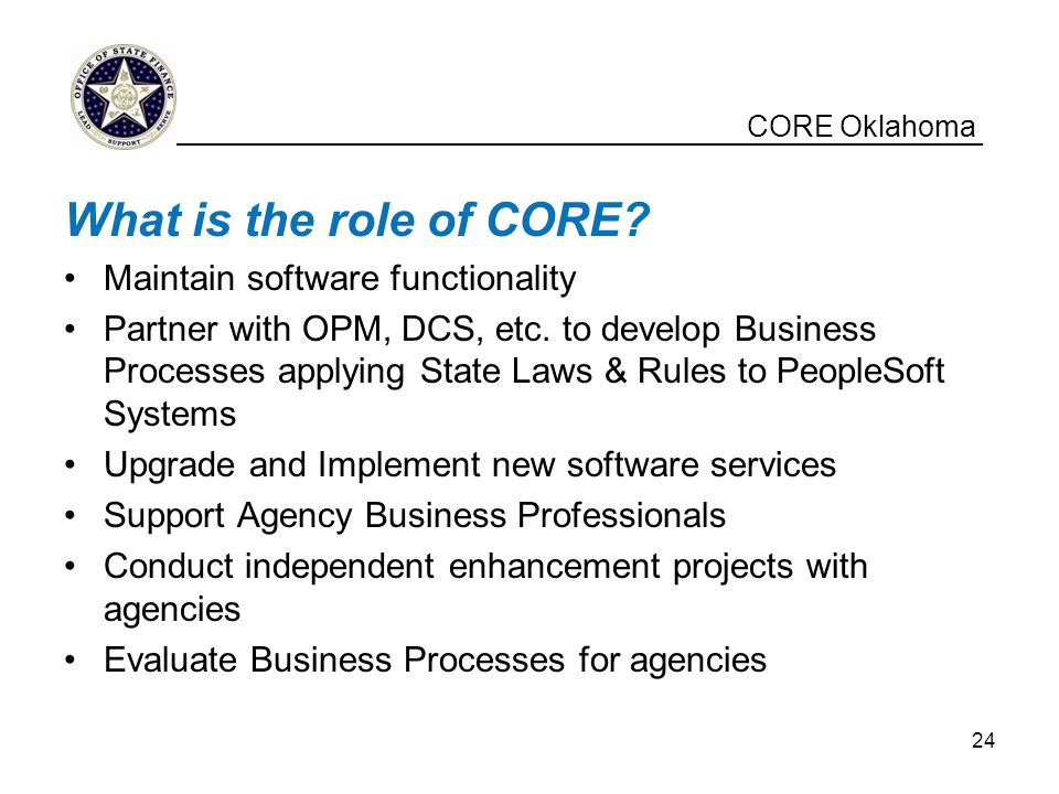 What is the role of CORE CORE Oklahoma