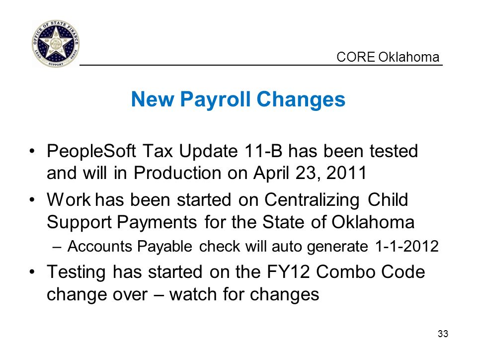 CORE Oklahoma __________________________________________________. New Payroll Changes.
