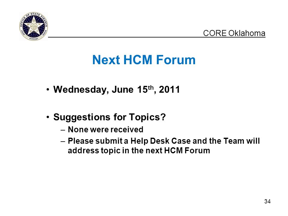 Next HCM Forum CORE Oklahoma Wednesday, June 15th, 2011