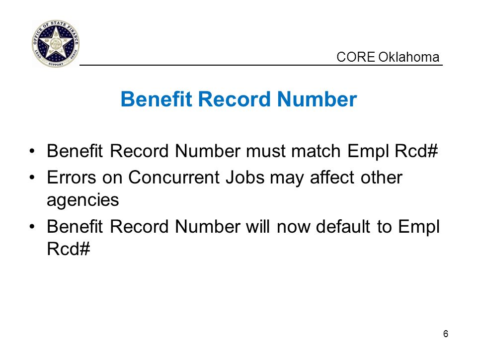 Benefit Record Number Benefit Record Number must match Empl Rcd#