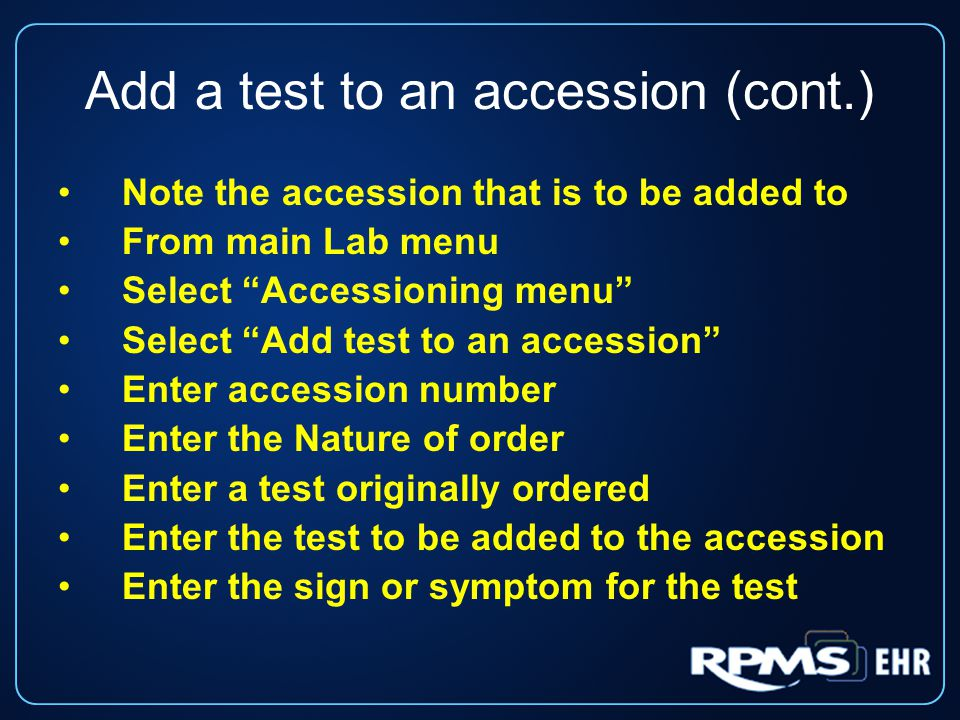 Add a test to an accession (cont.)