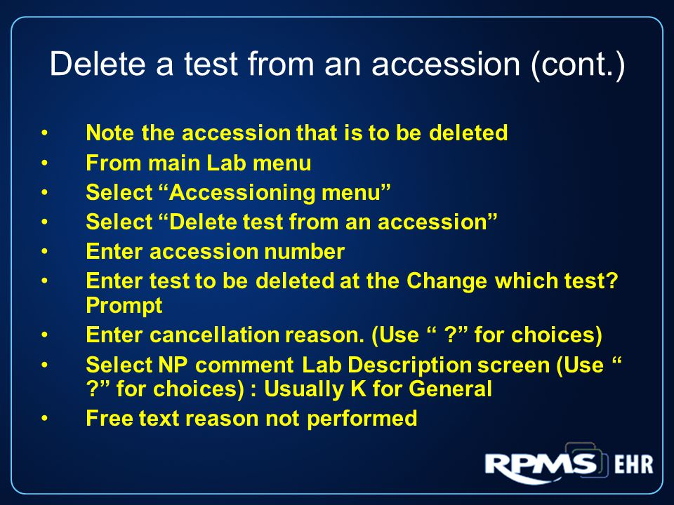 Delete a test from an accession (cont.)