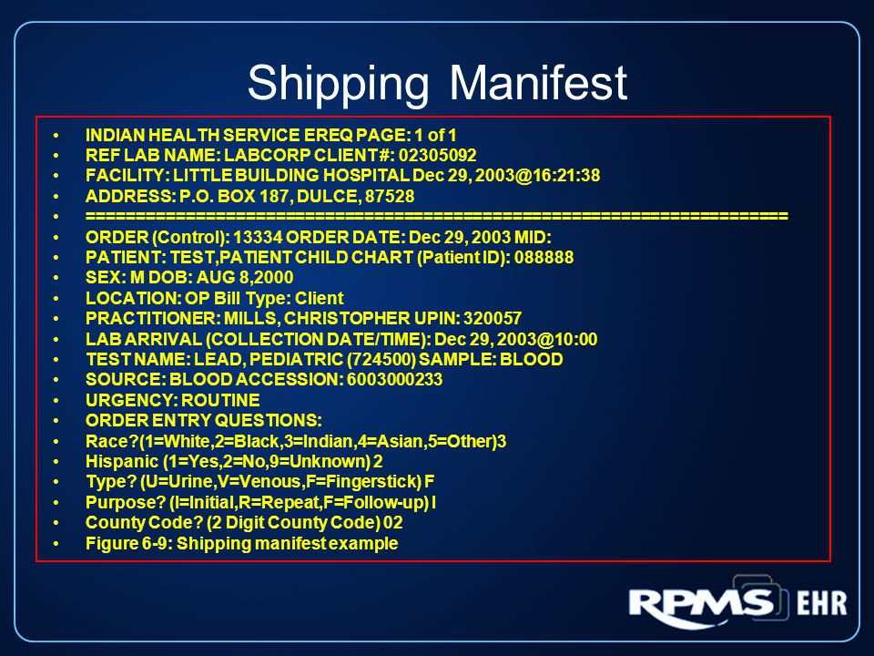 Shipping Manifest INDIAN HEALTH SERVICE EREQ PAGE: 1 of 1