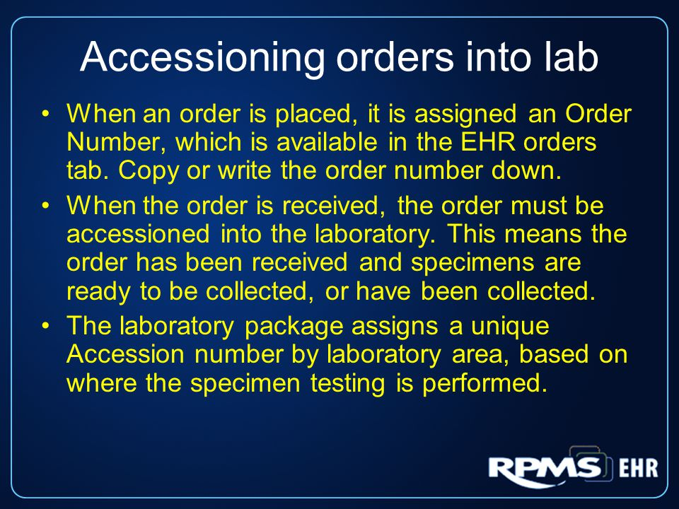 Accessioning orders into lab