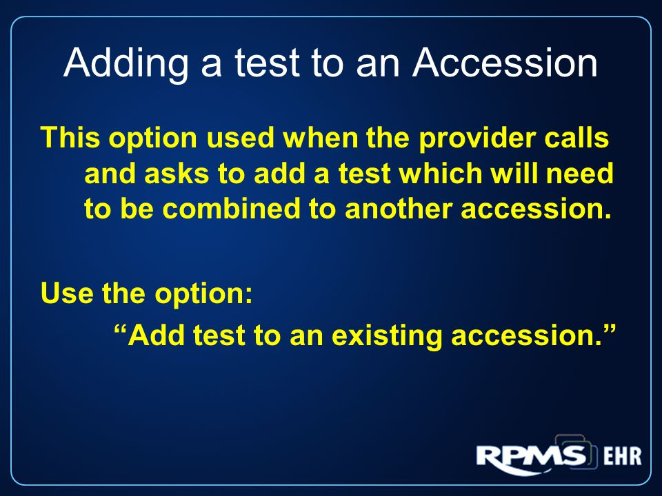 Adding a test to an Accession