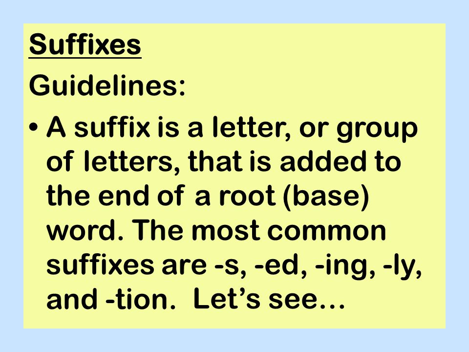 Suffixes Guidelines: