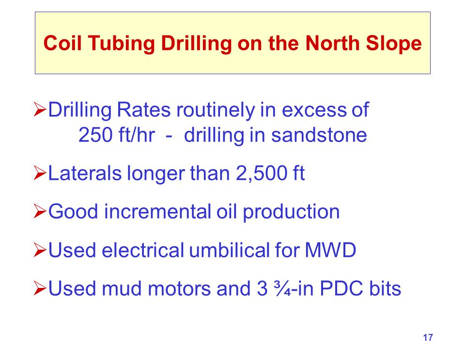 Coil Tubing Drilling on the North Slope